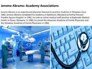 Jerome Abrams: Academy Associations