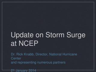 Update on Storm Surge at NCEP