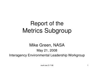 Report of the  Metrics Subgroup