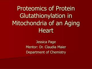 Proteomics of Protein Glutathionylation in Mitochondria of an Aging Heart