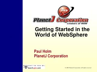 Getting Started in the World of WebSphere