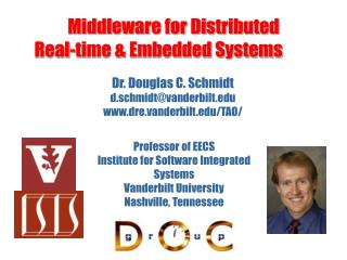 Middleware for Distributed  Real-time & Embedded Systems