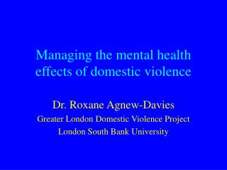 Managing the mental health effects of domestic violence