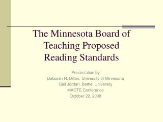 The Minnesota Board of Teaching Proposed  Reading Standards