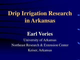 Drip Irrigation Research in Arkansas