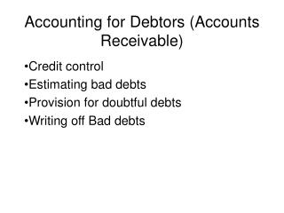 Accounting for Debtors (Accounts Receivable)