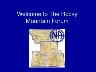 Welcome to The Rocky Mountain Forum