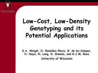 Low-Cost, Low-Density Genotyping and its Potential Applications