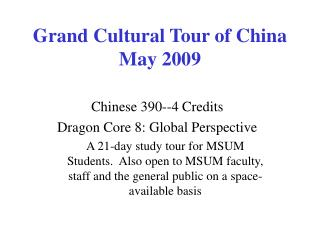 Grand Cultural Tour of China May 2009