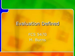 Evaluation Defined