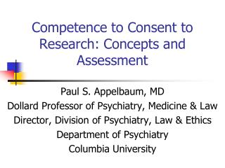 Competence to Consent to Research: Concepts and Assessment