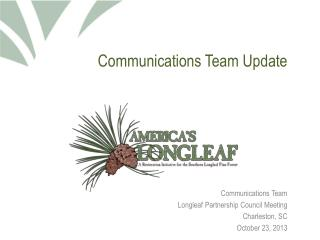 Communications Team Update