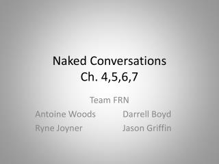 Naked Conversations Ch. 4,5,6,7
