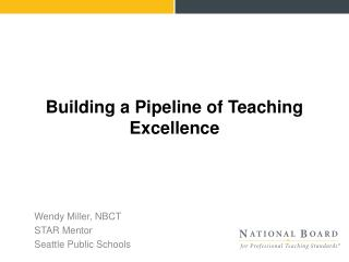 Building a Pipeline of Teaching Excellence