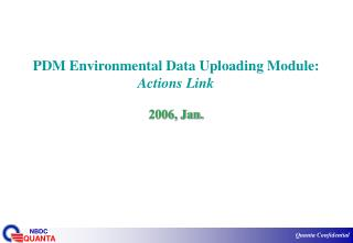 PDM Environmental Data Uploading Module: Actions Link 2006, Jan.
