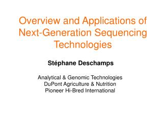 Overview and Applications of Next-Generation Sequencing Technologies