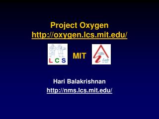 Project Oxygen oxygen.lcs.mit