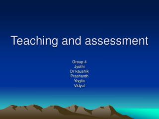 Teaching and assessment