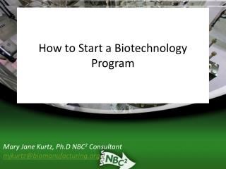 How to Start a Biotechnology Program