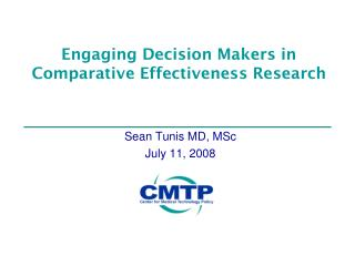 Engaging Decision Makers in Comparative Effectiveness Research