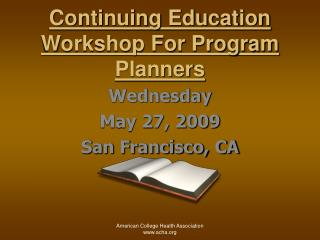 Continuing Education Workshop For Program Planners