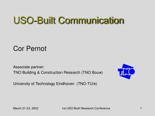 USO-Built Communication