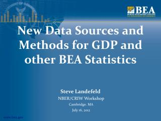 New Data Sources and Methods for GDP and other BEA Statistics