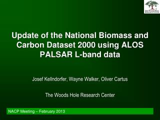 Update of the National Biomass and Carbon Dataset 2000 using ALOS PALSAR L-band data