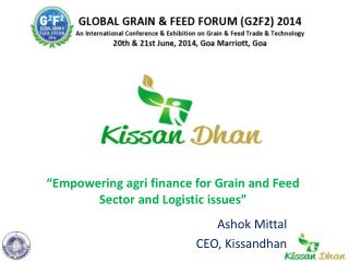 """Empowering agri finance for Grain and Feed Sector and Logistic issues"""