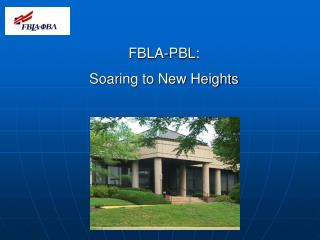FBLA-PBL:   Soaring to New Heights