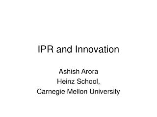IPR and Innovation
