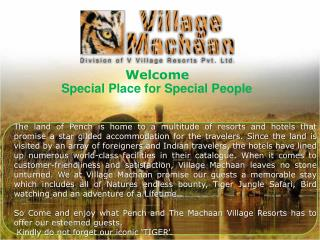 village machaan pench, vvillage resorts, hotels at pench,res
