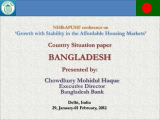 Country Situation paper BANGLADESH Presented by: