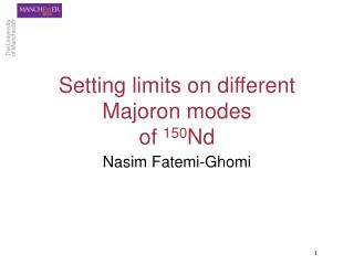 Setting limits on different Majoron modes of  150 Nd
