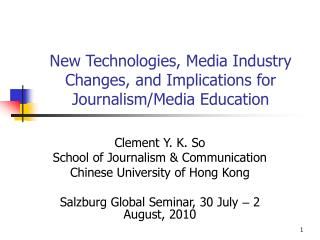 New Technologies, Media Industry Changes, and Implications for Journalism/Media Education