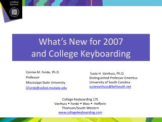 What's New for 2007 and College Keyboarding