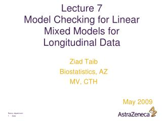 Lecture 7 Model Checking for Linear Mixed Models for Longitudinal Data