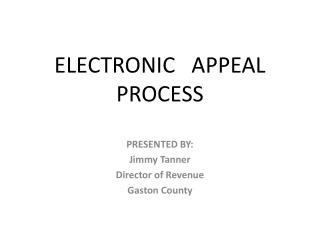 ELECTRONIC   APPEAL PROCESS