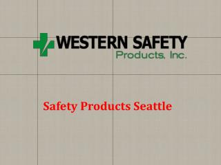 Safety Products Seattle
