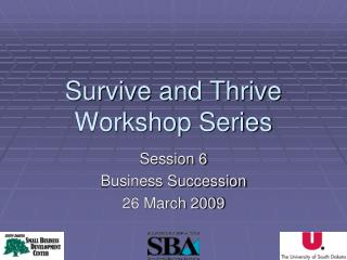 Survive and Thrive Workshop Series