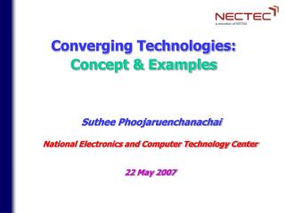 Converging Technologies:  Concept & Examples