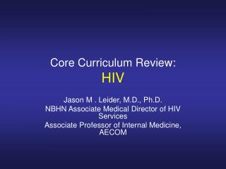 Core Curriculum Review: HIV