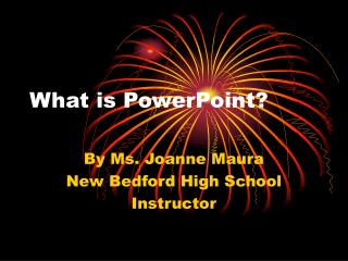 What is PowerPoint?
