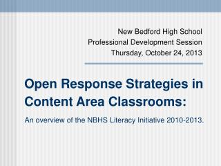 Open Response Strategies in Content Area Classrooms: