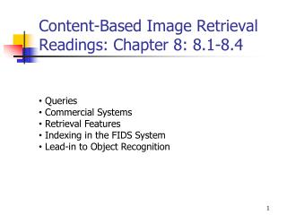 Content-Based Image Retrieval Readings: Chapter 8: 8.1-8.4