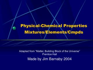 Physical-Chemical Properties Mixtures/Elements/Cmpds