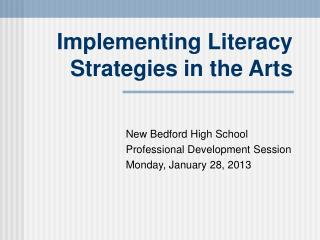 Implementing Literacy Strategies in the Arts