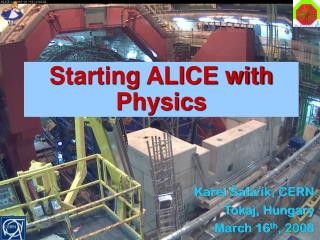 Starting ALICE with Physics