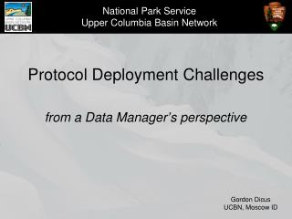 Protocol Deployment Challenges