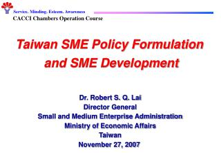Taiwan SME Policy Formulation  and SME Development